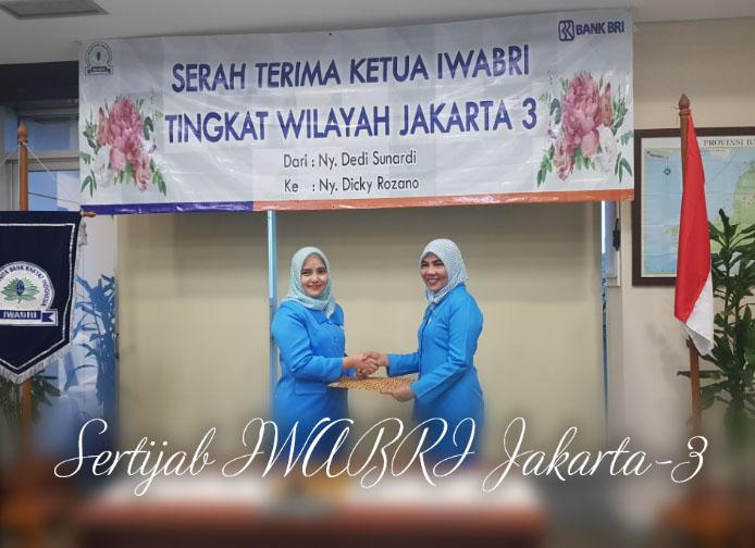 Sertijab Ketua IWABRI Tk.Wil Jakarta-3