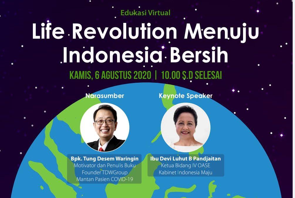 IWABRI BERPARTISIPASI – LIFE REVOLUTION MENUJU INDONESIA BERSIH, 6 AGUSTUS 2020