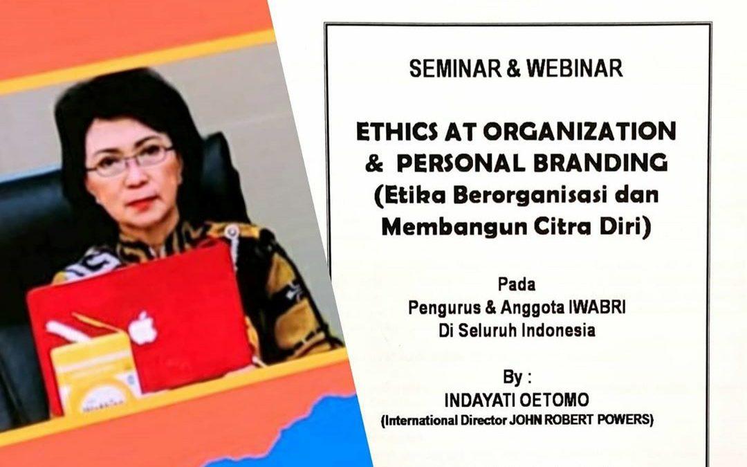 "IWABRI Palembang mengikuti Seminar John Robert Powers ""ETHICS AT ORGANIZATION & PERSONAL BRANDING"" dengan narasumber Ibu Indayati Oetomo"