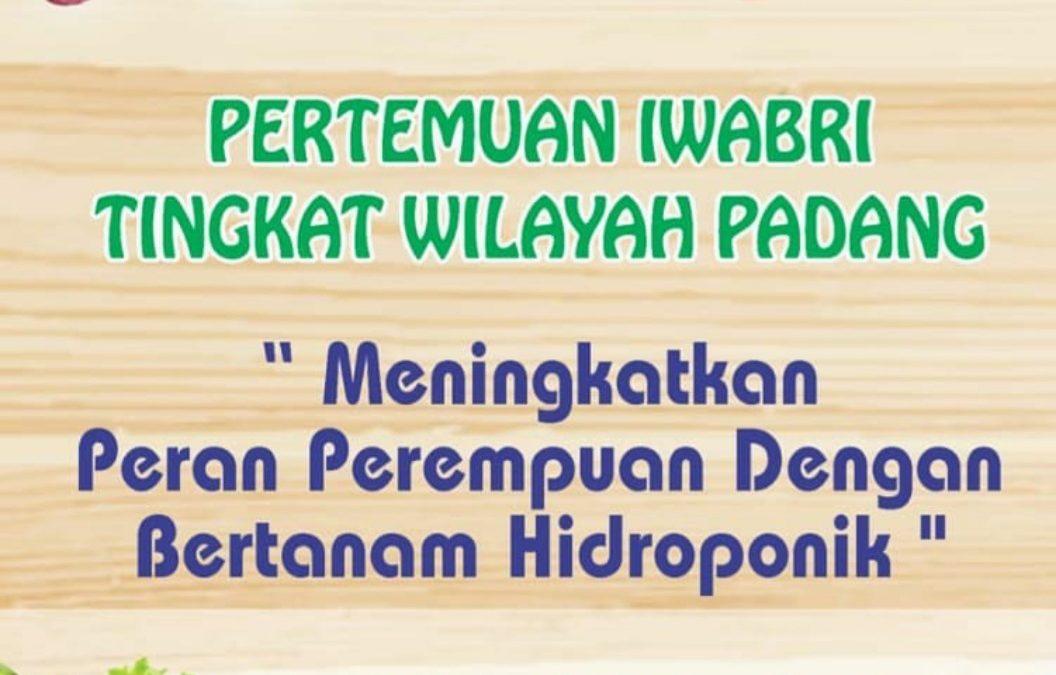 Pertemuan Rutin IWABRI Tingkat Wilayah Padang