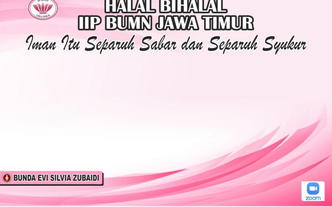 Halal Bihalal IIP BUMN Provinsi Jawa Timur