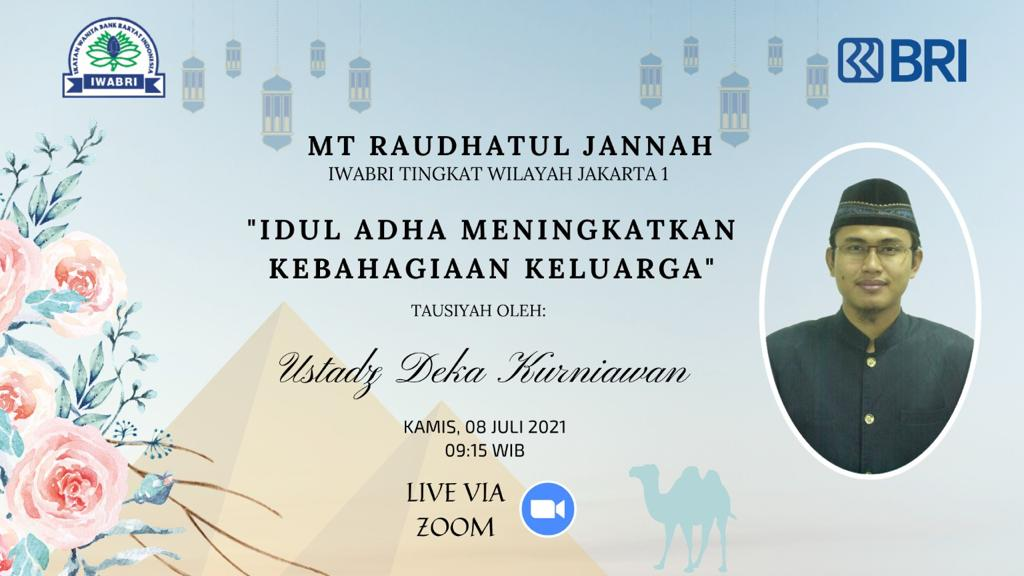 Pengajian IWABRI Tingkat Wilayah Jakarta 1 MT. RAUDHATUL JANNAH, Secara Virtual Menggunakan Media Zoom Meeting