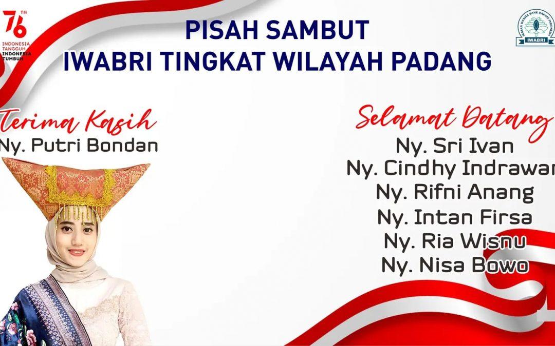 PISAH SAMBUT IWABRI TINGKAT WILAYAH PADANG