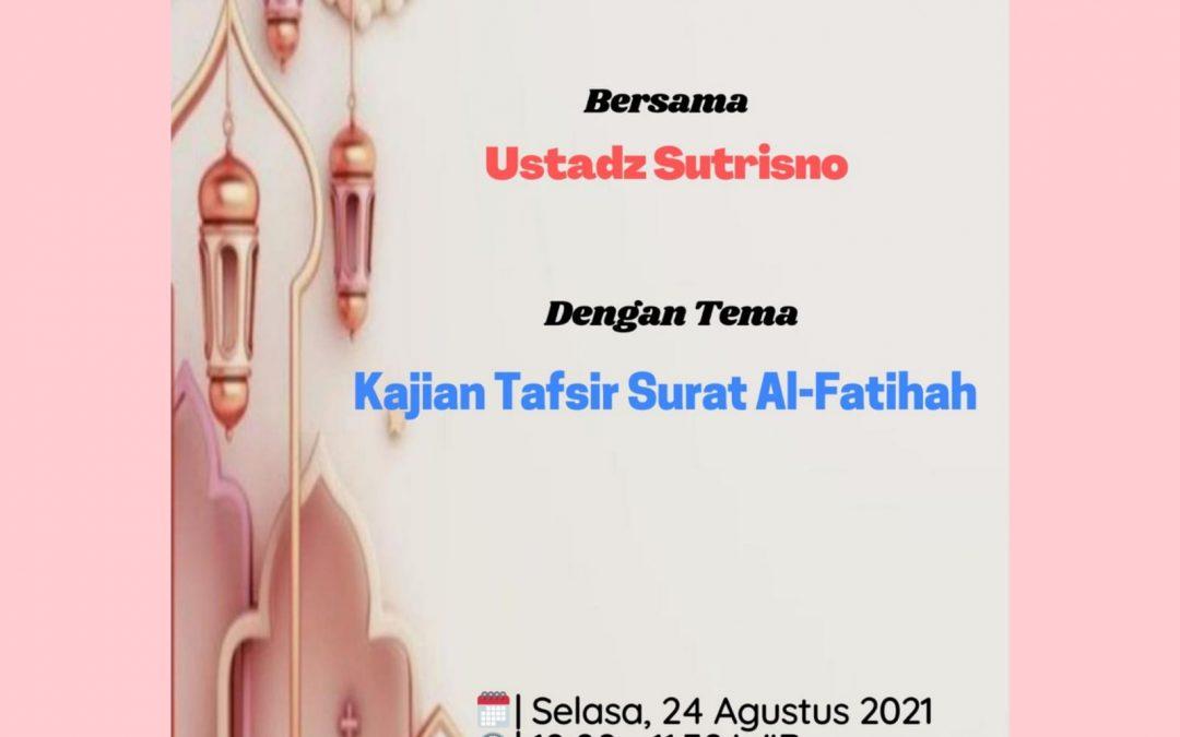 IWABRI Tingkat Wilayah Padang Menghadiri Taklim Dengan Tema 'KAJIAN TAFSIR SURAT AL FATIHAH'