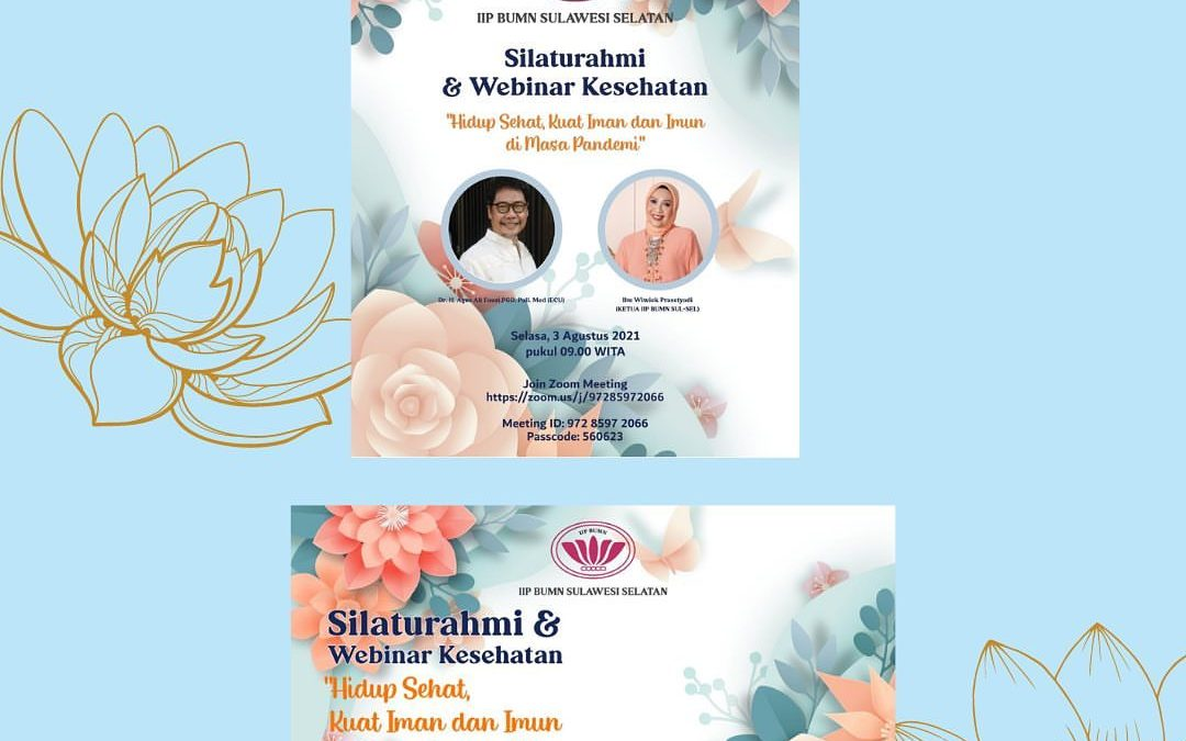 Silaturahmi dan Webinar Kesehatan IIP BUMN SulSel