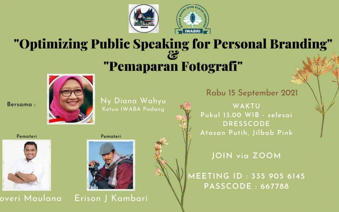 WEBINAR 'OPTIMIZING PUBLIC SPEAKING FOR PERSONAL BRANDING' DAN 'PEMAPARAN FOTOGRAFI'