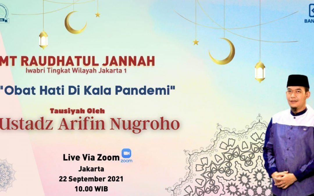 Pengajian IWABRI Tingkat Wilayah Jakarta 1 MT. RAUDHATUL  JANNAH Secara Virtual Menggunakan Media Zoom Meeting