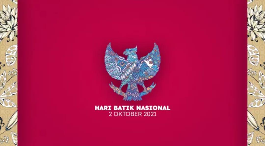 SELAMAT HARI BATIK NASIONAL, 2 OKTOBER 2021